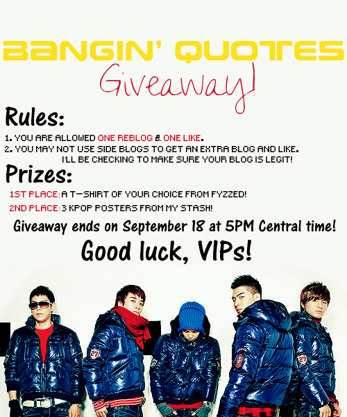 banginquotes:  Winners will be chosen at random! Good Luck!