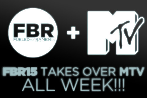 fbrstreetteam:  Fueled By Ramen Takes Over MTV!  Check below to see where you can catch MTV joining in on The Fueled By Ramen 15th Anniversary celebration: MTV: Wednesday at 8am MTV2: Wednesday at 6am mtvU: Wednesday at 12pm and 5pm MTV Hits: Wednesday at 10am, 6pm and 2am Thursday at 11am, 7pm and 3am Friday at 5am, 1pm and 9pm MTV.com: Watch the live stream of the Wednesday night concert starting at 6pm EST.  Reblog this post!