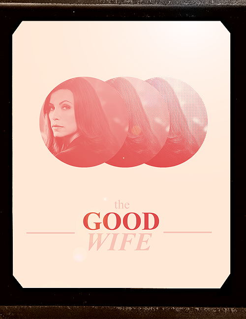 Poster Remake → THE GOOD WIFE → @sprinklesincluded