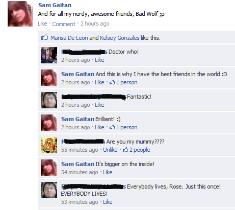 I have some awesome friends. Doctor Who Quote-Off on FB :D It continued on for a good while. I won!