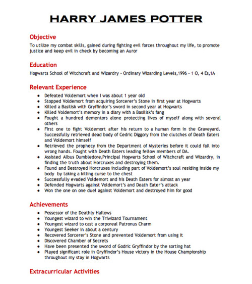 popculturebrain:  Harry Potter's Resumé To Join The Aurors | Buzzfeed Just slightly over qualified.
