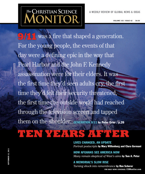 csmonitor:  The Monitor's weekly cover art for the September 12, 2011 issue. Our editors have curated an online collection of our coverage of the September 11 attacks and photos from the days following the events.  Get the digital edition of this issue for Web browser & iPad here and for e-readers here.  this quote is so true.
