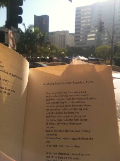 theweirdingway:  Today I turned the page in my book to a poem about Pershing Square as I crossed it on my way to work. I believe coincidences are part of the magic that holds the universe together you know the one keeping your atoms in rhythm.