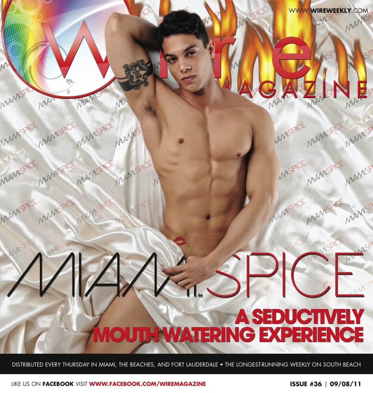 "Wire Magazine Issue 36: MIAMI SPICE: A Seductively Mouth Watering Experience Get an inside review of four Miami Spice restaurant experiences.   Also Inside:  Find out what's coming to Score Sunday Nights with Club Boi Learn about the sounds of Nicole Henry Get ready for Midnight in Paris and Point Blank as they come to Miami PLUS review ""This Week"" for a full listing of all the hottest events of the week AND OF COURSE, Don't forget to check out this weeks photo albums from Labor Day Weekend from places like Palace, Urge, TWIST, Discotekka, Wet Bar, and the grand opening of Coco Bar"