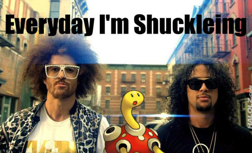 Everyday I'm Shu-Shuckleing