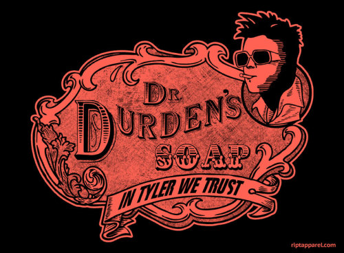riptapparel:  Durden's Soap by jchristianreed - Monday September 12, 20111-color print Available in mens & womens graphic tees, back                                    print hoodies, kids and toddlers size     tees,     and          onesies.     Buy       today      only    at         riptapparel.com  USD$10 for 24 hours only
