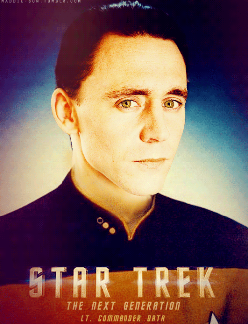 deathofadeity:  maddiesaur:  Tom Hiddleston as Lt. Commander Data  i misread that as 'pasta' whooooooole other kettle of fish