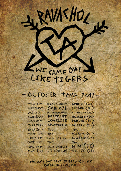 ravacholband:  October tour with We Came Out Like Tigers! Please get in touch if you know anyone that might be able to help fill the 2 missing dates! Thanks   We made a poster for our tour with WCOLT in October!