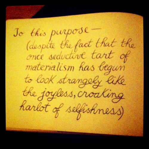 To this purpose-  (Taken with instagram)