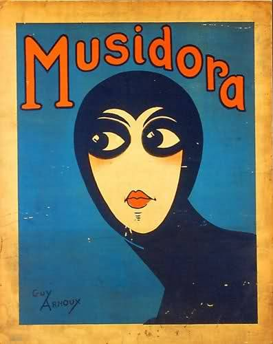 Musidora: Greek for the gift of muses  She was friends with Colette and wrote and directed some of her own films. How modern!