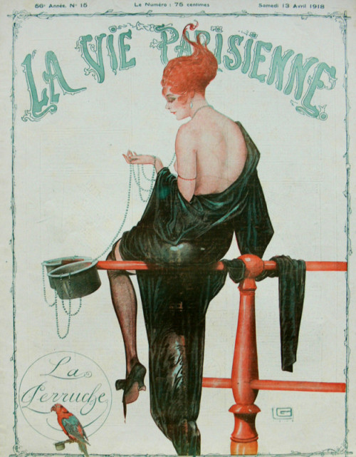 drakecaperton:  La Vie Parisienne, April 13, 1918 Cover by Leonnec