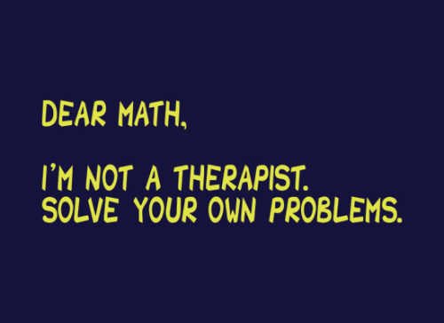 I feel like this is my best friend's approach to all math problems.