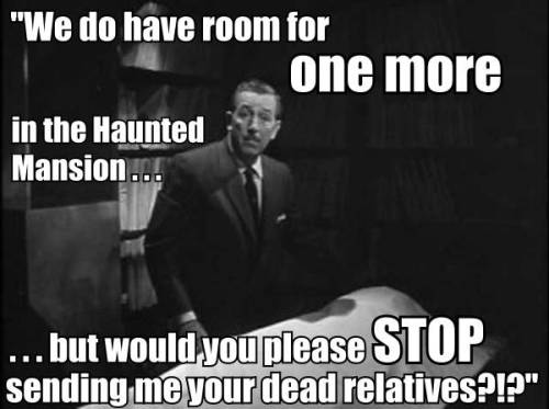 disneylandguru:  In one of the Haunted Mansion's early drafts, Walt Disney himself recorded the narration for the attraction. It was eventually scrapped for today's Ghost Host version, but it would have been wonderful and fitting to have Walt's voice connected with the classic E-Ticket ride.