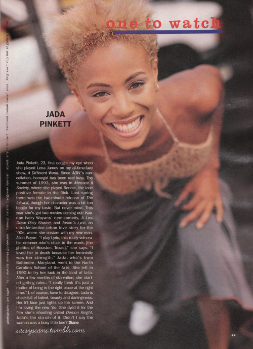 "Sassy Magazine, October 1994 issue: ""Jada Pinkett, 23, first caught my eye when she played Lena James on my all-time-fave show, A Different World."""