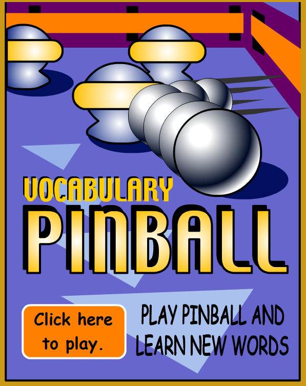 Vocabulary Pinball Play Pinball and learn new words. #elemchat #spedchat #vocabulary
