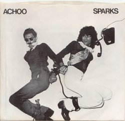 "Sparks - 7"" picture sleeve for Achoo (1974)"