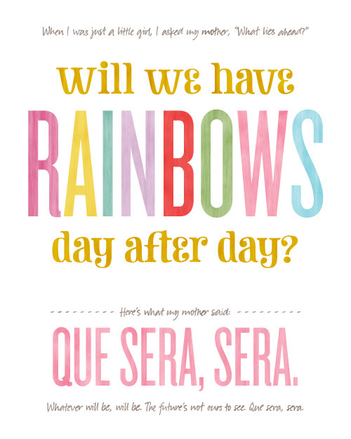 Will We Have Rainbows, Day After Day? | Making It Lovely This is one of my favourite songs, so I will definitely be printing this out and hanging it up! Such gorgeous colours and well set out, it's hard to come across free pretty art like this.