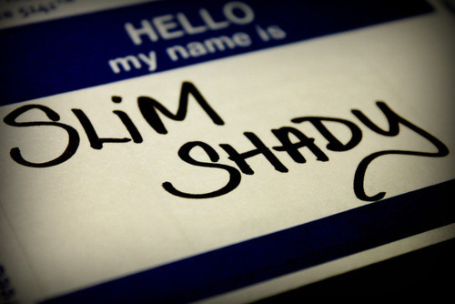 Hello , my name is .. Slim Shady