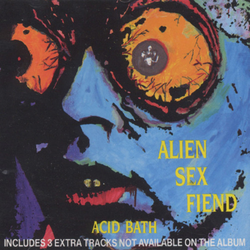 Alien Sex Fiend - E. S. T. (Trip to the Moon)