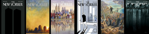 the-mtblog:  New Yorker 9/11 covers. From left to right: 2001, 2002, 2003, 2004, 2006, and 2011.