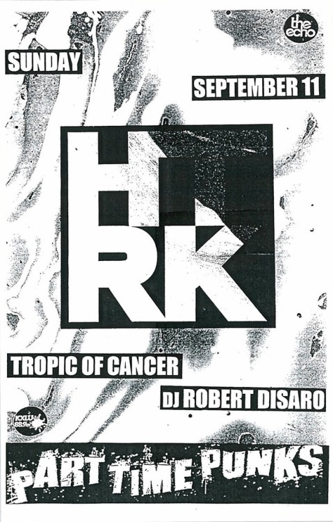 HTRK playing @ The Echo tonight in LA! If anyone is rolling out…let ya boy know! Going to be a gooooood one.