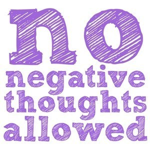 thisiswhereillbe:  think positive thoughts