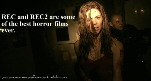 """REC and REC2 are one of the best horror films ever."""