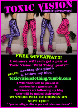 toxicvisionclothing:  6 more hours until I pick the winners!!