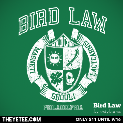 "theyetee:  ""Bird Law"" - By sixtybones I will have the milk steak, boiled over hard, and your finest jelly beans. Raw. Pick up ""Bird Law"" by sixtybones $11 and only at The Yetee. Grab one while you can, they are on sale until Sept 16th.  Make sure you swing by our Facebook page to enter to win a free shirt!"