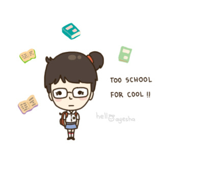 helloayesha:  too school for cool >__<