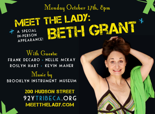 vanityferal:  meetthelady:  The second season of Meet The Lady shows begins in October! Prolific character actress Beth Grant — whom, as you may recall, doubts your commitment to Sparkle Motion — will be appearing in person to screen and discuss selections from her amazing career. Come play with us! Tickets now on sale!  I'm going to this and everyone else should, too!  Yes!