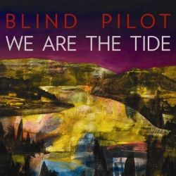 "Blind Pilot's new album ""We are the Tide"" FINALLY came out. I feel like I have been waiting forever. No longer do I need to watch all these 'teaser trailers' I can actually check it out in FULL myself! Although they aren't a 'new band' for me to listen to, it is a new album and I love them too much to dust them under the rug today. Have you heard of Blind Pilot? Listened to Blind Pilot? DO IT! fav song on the album: half moon always keep you right we are the tide the colored night I know White Apple Just one get it out New York <3 (ultimate fav) oh.. is that the whole album? oops… what can i say, it was too hard to pick just one http://www.youtube.com/watch?v=EAQ6S73tGC4"