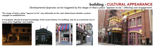 "This research discusses how the cultural appearance of buildings helps to steer people's perceptions of an area — determining whether or not they'll frequent that establishment, that street, that neighborhood, and so on. This is especially important when considering a person that doesn't have background history of that environment, such as a transplant, tourist, or other ""outsider"" in that situation. The buildings above are all located in Cincinnati: a jazz speakeasy, an ""English pub"", a historic saloon revived for a festival, a historic cafe that was recently closed, and a new restaurant/bar located in the downtown area. The building's appearance played a large part in determining and evaluating the culture of each of these environments. How would a person know that a warm, jazz-filled room was right in the heart of a downtrodden, culturally-disenfranchised community — especially when two green lights at the doorway were the only signal of activity? If an award-winning restaurateur opens an establishment that appears to be a nightclub to many prospective patrons, how would that affect their engagement of the establishment — help or hinder? If a 19th/20th-century era cafe falls in the city, does it make a sound, if no one with any ties to the heritage is around to hear it? This research led to formalize responsive, and responsible, mechanisms of design and redesign. This approach would seek to resolve the disconnect between appearance and experience that these buildings exemplified. [Research by ME]"