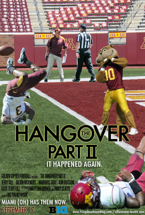 """This week's movie poster is 'The Hangover Part II.' We lost to a team that we were supposed to beat by 20 points; we watched our coach be carted off of the field on a stretcher. Could it really be anything else? (Here's the original movie poster for comparison.)""- Taken from my blog post at Fringe Bowl Team. [FBT]"