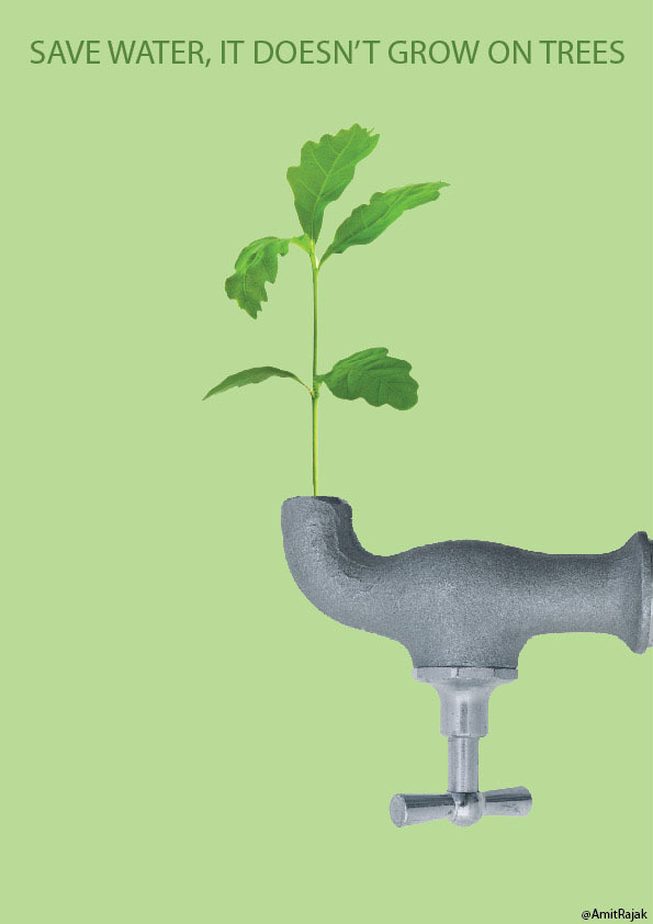 amitrajak:  Save Water, It doesn't grow on trees..