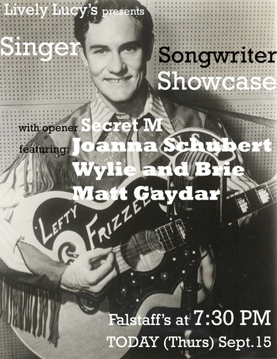 Come check out Skidmore's Singer Songer Showcase! Three HOT artists will be showing their stuff tonight at 7:30 PM at Falstaff's.  See you there! Love, Lucy