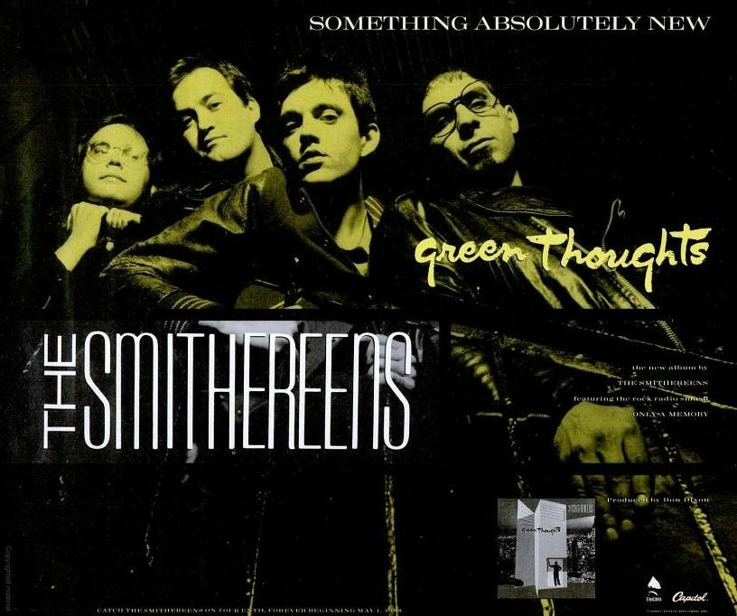 """Something absolutely new.""  — Ad for The Smithereens' 'Green Thoughts' in the May 1988 issue of Spin magazine."