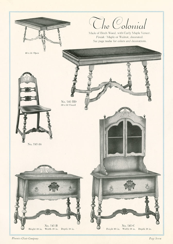 "American furniture manufacturers of the early 20th century imitated a range of popular styles from the 1700s and early 1800s. The Phoenix Chair Company of Sheboygan produced a dining suite they dubbed ""The Colonial."" The suite's elaborately turned legs are reminiscent of the turnings on a ca. 1700 Boston armchair in the collection of the Chipstone Foundation, Milwaukee.   via: Phoenix Chair Company Supplement 53, Mead Public Library; Digital Library for the Decorative Arts and Material Culture. Both by way of University of Wisconsin Digital Collections."