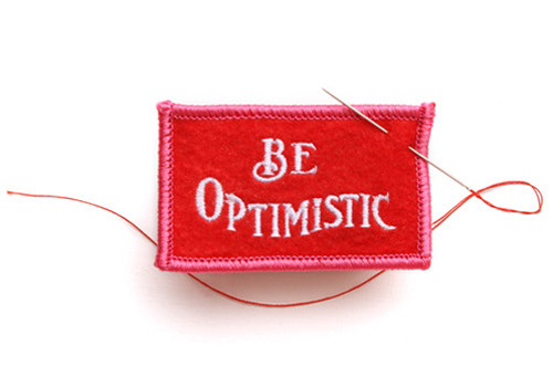 Be Optimistic Felt badge by Best Made