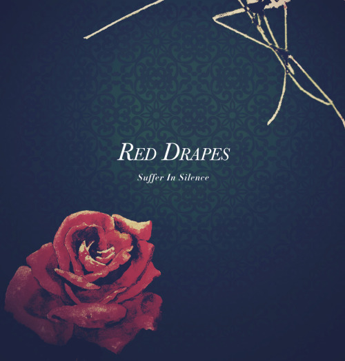 designed for red drapes mini album 'Suffer In Silence' http://reddrapes.fanbridge.com/campaigns/show.php?id=730816&sid=179861357 http://reddrapes.bigcartel.com/ http://www.fileunderrecords.com/