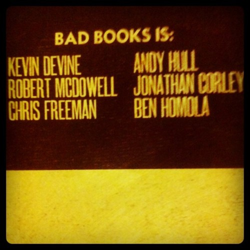 Are you ready for Bad Books 2? Martin Lawrence, Will Smith, Kevin Devine, Andy Hull, Robert McDowell, Ben Homola, j Corley, and Chris Freeman. 2012. (Taken with instagram)