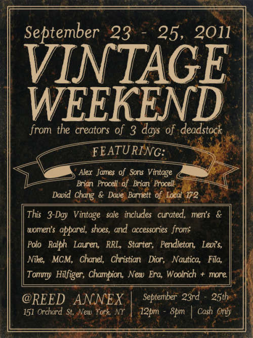 September 23 - 25thVINTAGE WEEKENDLOCAL 172 @REED ANNEX151 Orchard St, New York City, NY