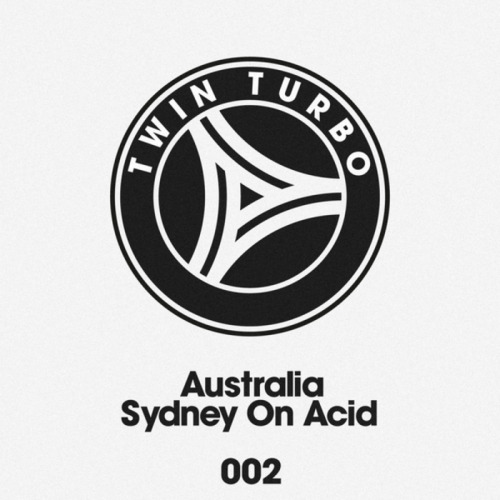 youdonotrespond:  Australia - Sydney On Acid Good, old fashioned acid! Turbo also hints that 'Australia is a project by Afrojack and another 'top shelf producer'. Sydney On Acid Chopper Mediafire: http://www.mediafire.com/?c1fi471f5fqe7yb