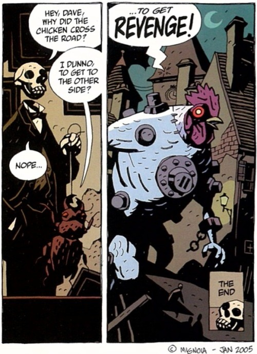 Happy Birthday, Mike Mignola. You've ruined me for comics, and I'm thankful for that.