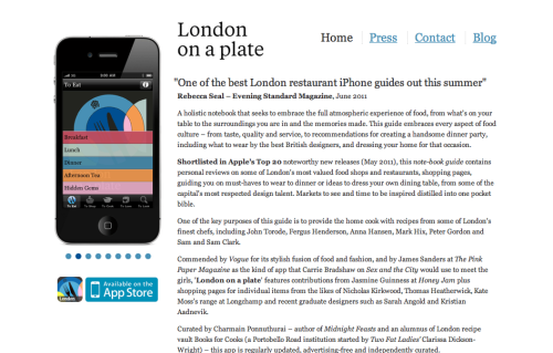 London on a Plate, Guide to Dining out in London for iPhone app, 100 restaurants chosen and reviewed between April - June 2011