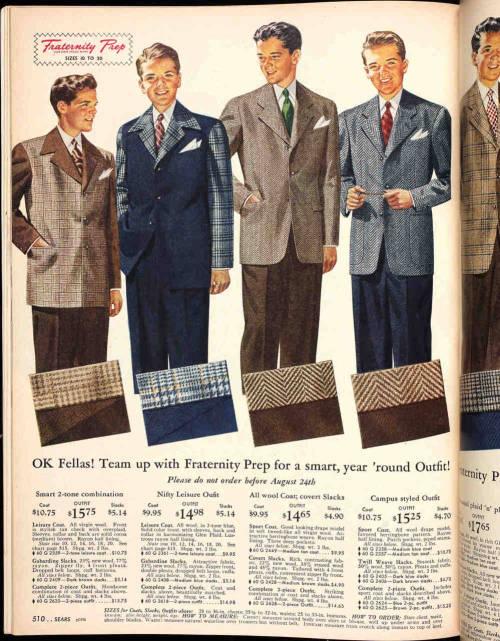 "Suits and ties remained the everyday apparel of respectable young men of high school and college age until the early 1950s. This variety of sport and leisure suits is from the Fall 1946 Sears catalog. I find the ""nifty"" plaid-sleeved leisure suit (second from left) particularly fabulous."