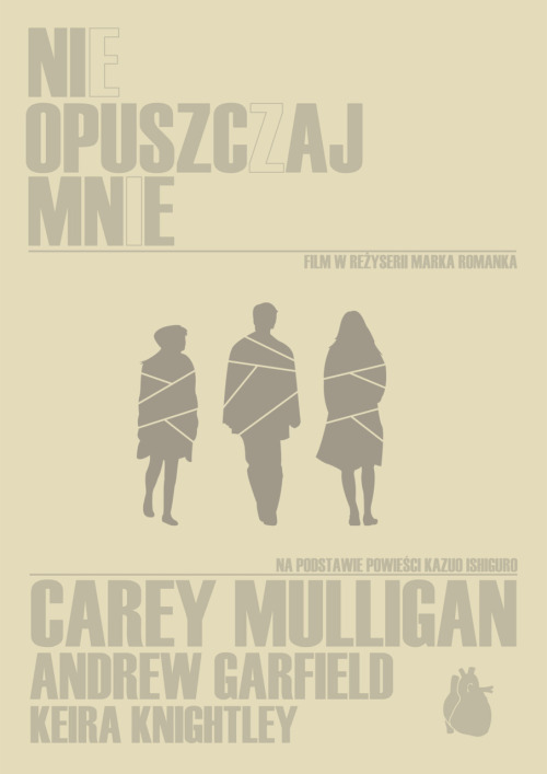 minimalmovieposters:  Never Let Me Go (Polish) by plakiat anonymous' request