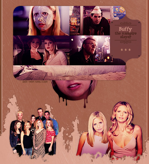 Top 20 Favorite TV Show (in no particular order): #3 Buffy the Vampire Slayer