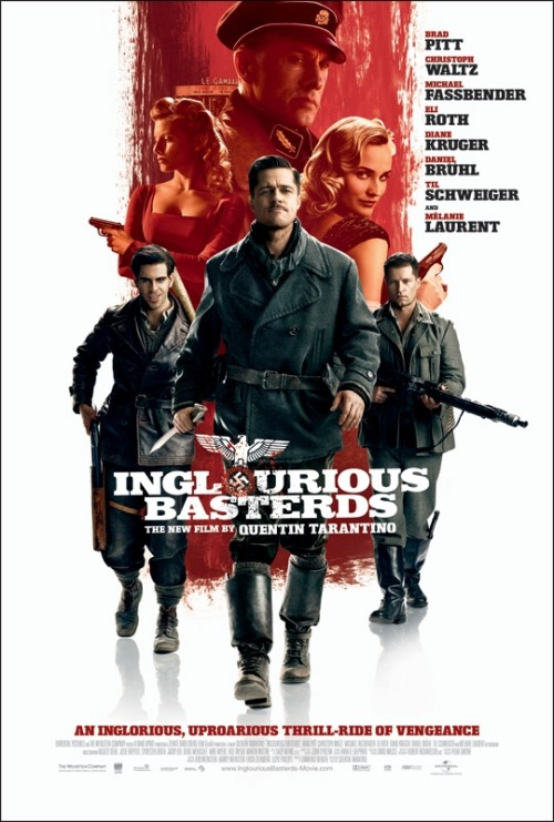 60 Favorite films of all time. #6-Inglourious Basterds. Directed by Quentin Tarantino. Writen by Quentin Tarantino. Starring Brad Pitt, Christoph Waltz, Eli Roth, Diane Kruger, Michael Fassbender, B.J. Novak, Daniel Bruhl, Melainie Laurent, Til Schweiger, & Mike Myers. Released:2009.