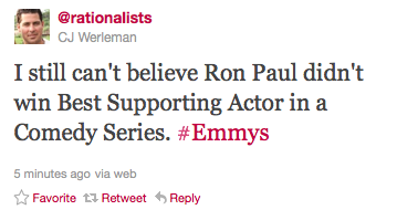goodreasonnews:  I still can't believe Ron Paul didn't win Best Supporting Actor in a Comedy Series.